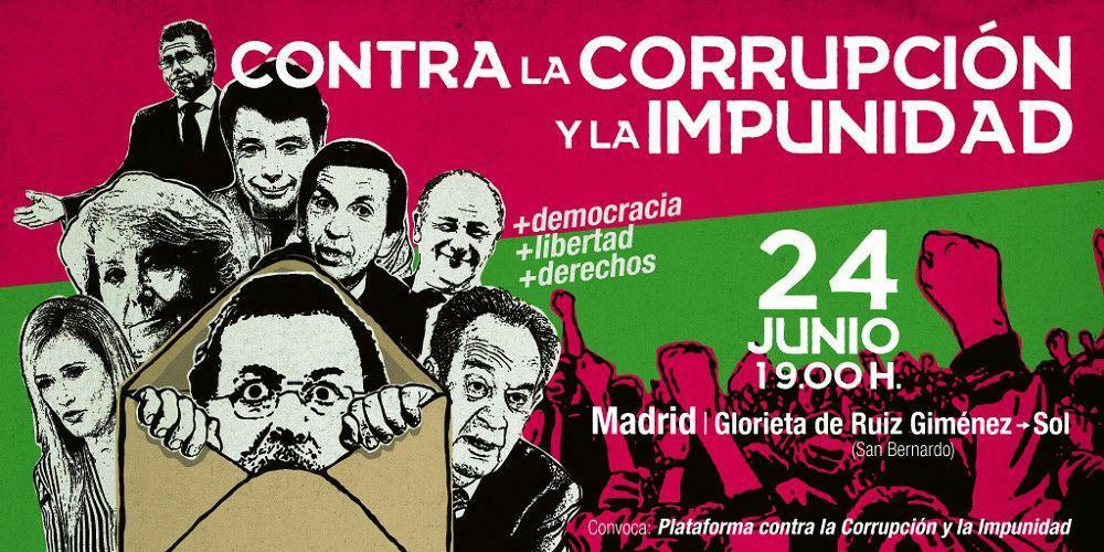 Manifestación Contra La Corrupción Y La Impunidad En Madrid – 24/06/2017