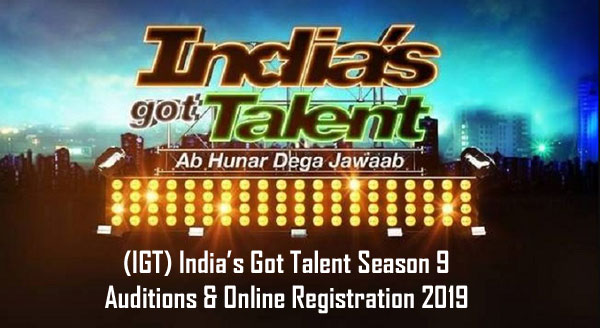 (IGT) India's Got Talent 2019 Season 9 Auditions