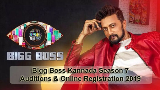 Bigg Boss Kannada Season 7 – Auditions & Online Registration 2019