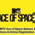 MTV Ace of Space Season 2 – Auditions & Online Registration 2019