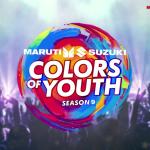 Maruti Suzuki Colors of Youth Season 9 2020 Auditions