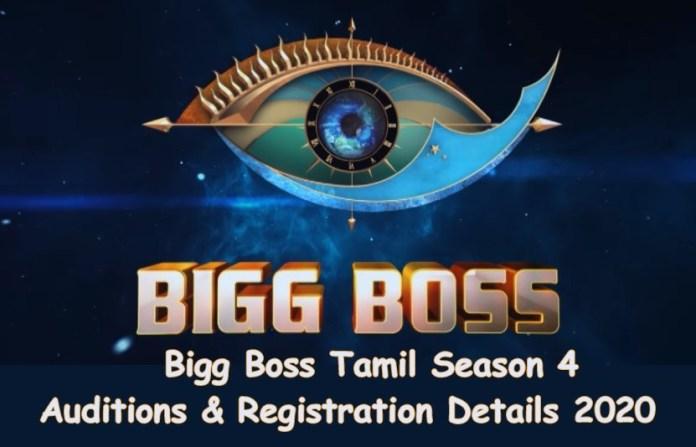 Bigg Boss Tamil Season 4 Auditions & Registration