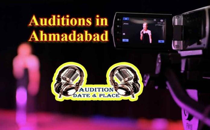 Auditions in Ahmadabad