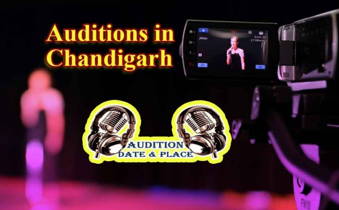 Auditions in Chandigarh
