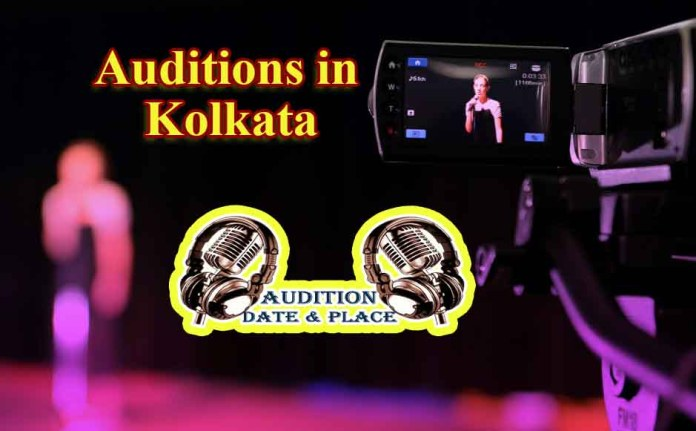Auditions in Kolkata