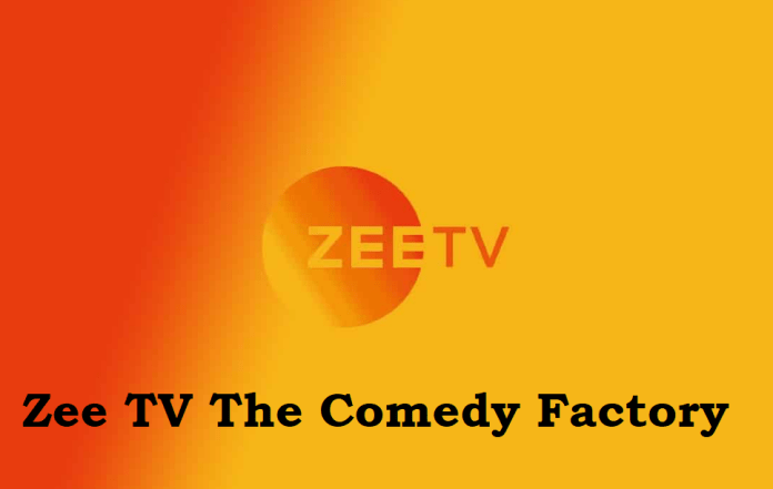Zee TV The Comedy Factory