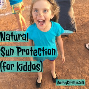 Kids and Natural Sun Protection