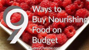 How to Buy Healthy Food on a Budget