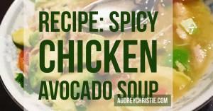 Recipe: Spicy Avocado Chicken Soup