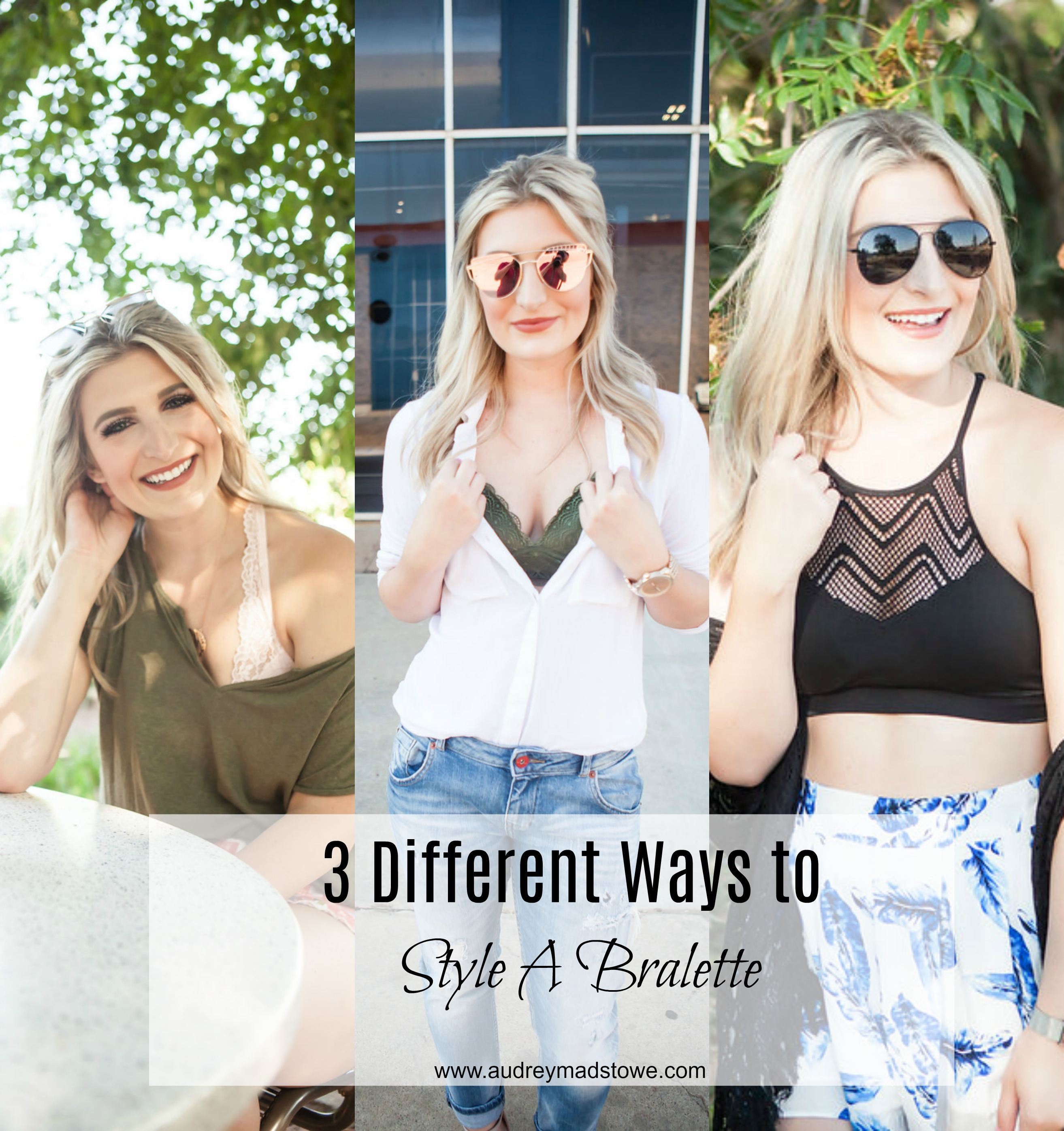 3 Ways to Style A Bralette with Kohls | Summer Style | lifestyle and fashion college blogger Audrey Madison Stowe - How To Style A Bralette With Kohls by popular Texas fashion blogger, Audrey Madison Stowe