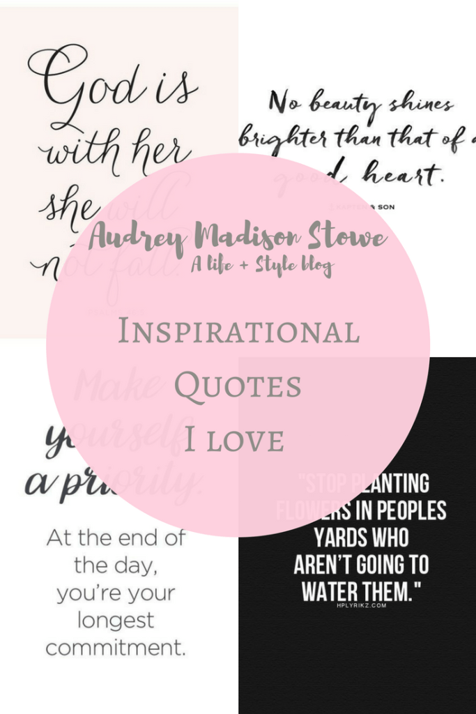 Encouraging Quotes | Best Encouraging Quotes Lifestyle Audrey Madison Stowe