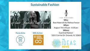 The ideas hive: Sustainable Fashion event at East End Market