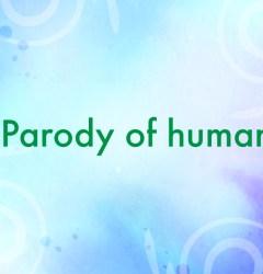 Parody of human