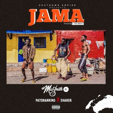 Dj Mic Smith feat. Patoranking & Shaker – Jama (Prod. By C-Tea Beatz)