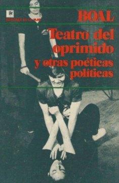 Teatro del oprimido y otras poéticas políticas