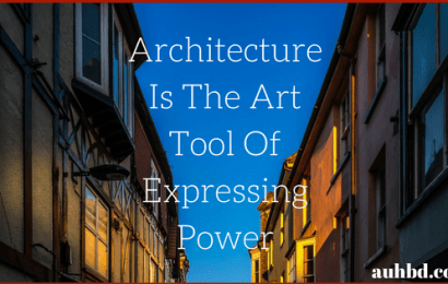 Architectures, The Art Tool Of Expressing Power