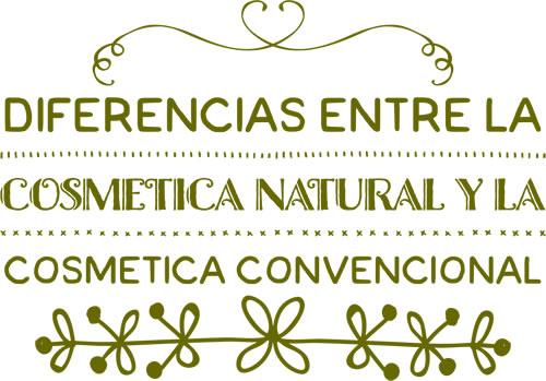 Diferencias entre cosmética natural y cosmética convencional