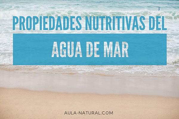 Propiedades nutritivas del agua de mar