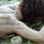 Cosmética natural y ecológica: regulación y clasificación
