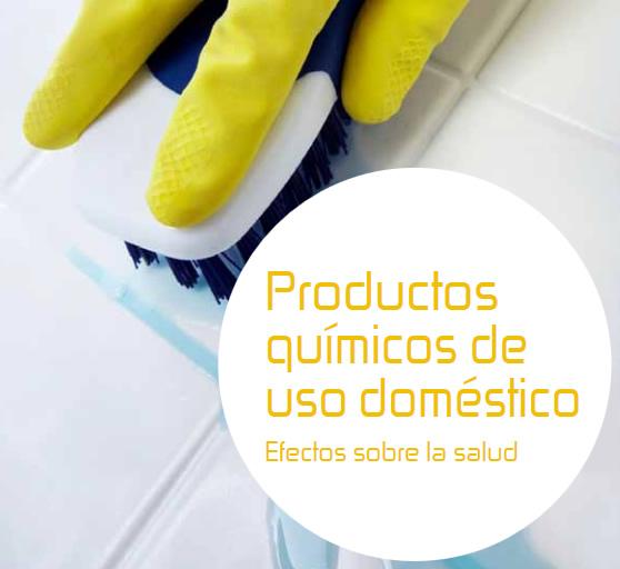 Productos químicos de uso doméstico. Efectos sobre la salud
