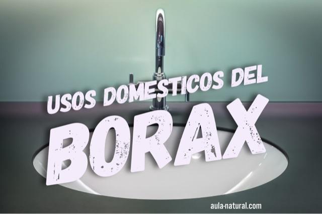 Usos domésticos del Bórax