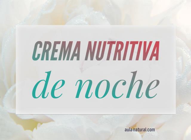 Crema nutritiva de noche