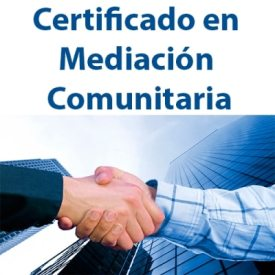 Certificado en Mediación Comunitaria SSCG0209-664