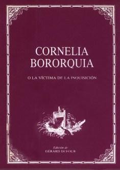 Cornelia Bororquia o la víctima de la Inquisición (1800) de Luis Gutiérrez