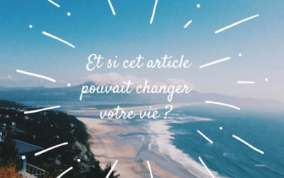 UN ARTICLE QUI PEUT CHANGER VOTRE VIE