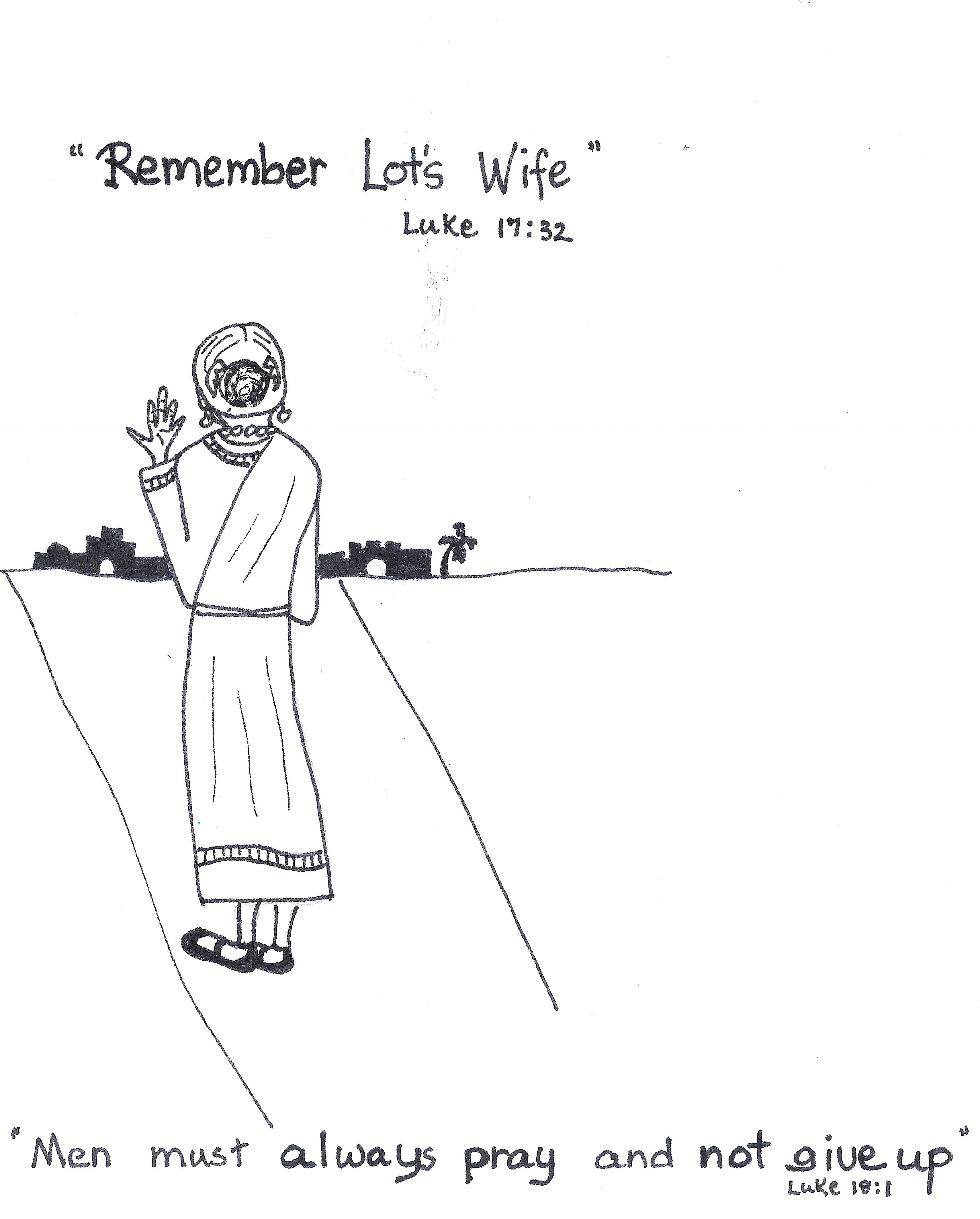 Remember Lot S Wife