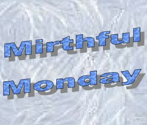 Mirthful Monday – Juxtaposition