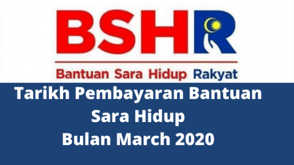Tarikh Pembayaran Bantuan Sara Hidup Bulan March 2020