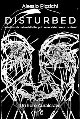 Disturbed - Il libro Auralcrave sui serial killer