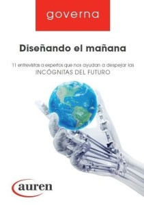 """Auren presenta una nueva publicación de Governa: """"Diseñando el mañana"""""""