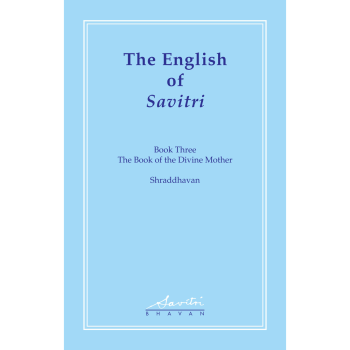 The English of Savitri volume 2