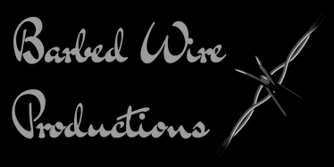 Barbed WireProductions