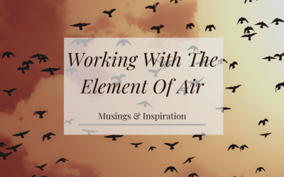 Working With The Element Of Air & The New Moon