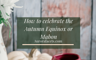 Autumn Equinox, Mabon, What Is It & How To Celebrate It