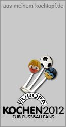 Europa Kochen 2012 - Zur Fußball-Europameisterschaft