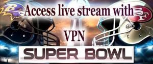 super-bowl-xlvii-VPN