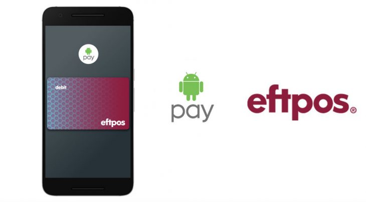 Australian FIs partner with eftpos network on Android Pay