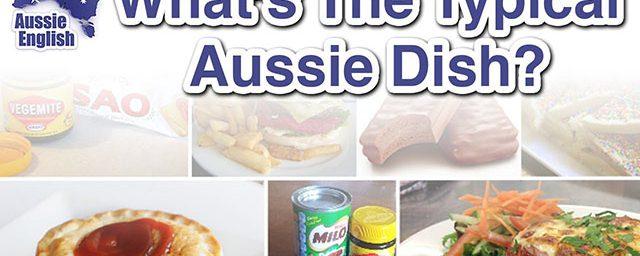 AE 334 – Aussie Culture: What's The Typical Aussie Dish?
