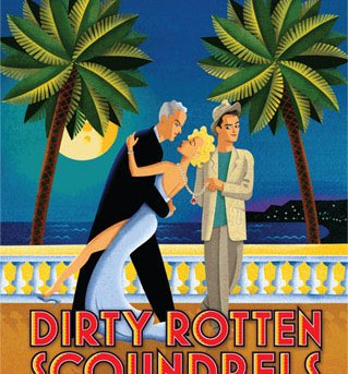 Dirty Rotten Scoundrels - Sydney