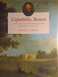 Capability Brown- And the Eighteenth-Century English Landscape