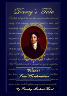 Darcy's Tale Volume I