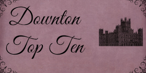 DowntonTopTEn