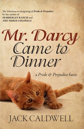 Mr. Darcy Came to Dinner
