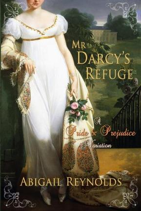 Mr. Darcy's Refuge
