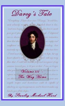Darcy's Tale Volume III