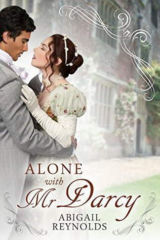 Alone with Mr. Darcy